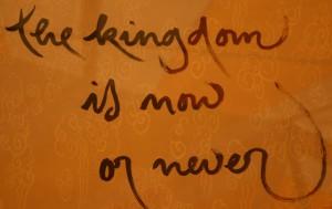 KingdomIsNowOrNever (1)